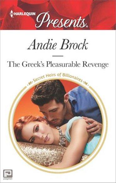 The Greek's Pleasurable Revenge - Secret Heirs of Billionaires