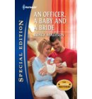 An Officer, a Baby and a Bride - The Foster Brothers
