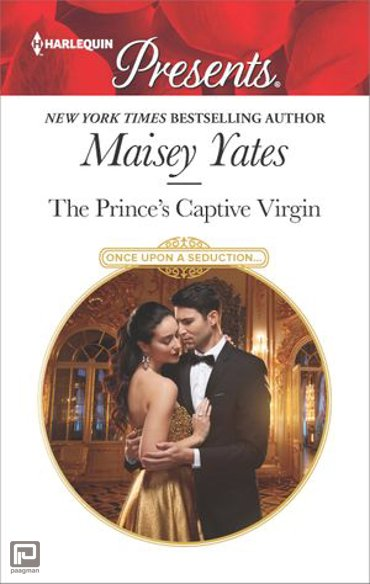 The Prince's Captive Virgin - Once Upon a Seduction...