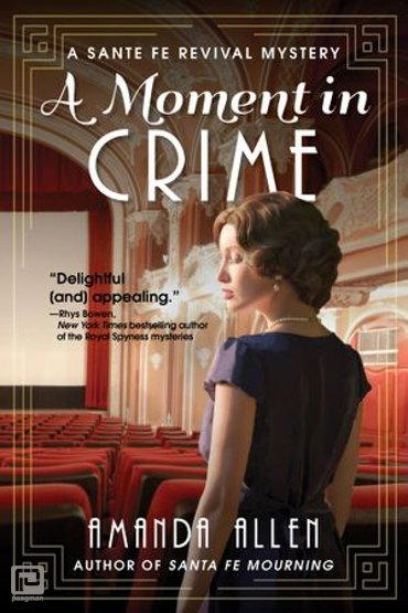 A Moment in Crime - A Santa Fe Revival Mystery