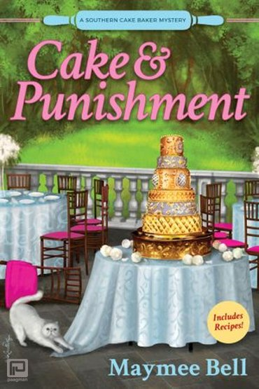 Cake and Punishment - A Southern Cake Baker Mystery