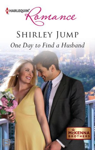 One Day to Find a Husband - The McKenna Brothers