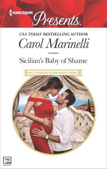 Sicilian's Baby of Shame - Billionaires & One-Night Heirs