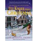 Twas the Knife Before Christmas - A Christmas Tree Farm Mystery