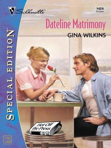 DATELINE MATRIMONY - Hot Off the Press