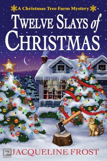 Twelve Slays of Christmas - A Christmas Tree Farm Mystery