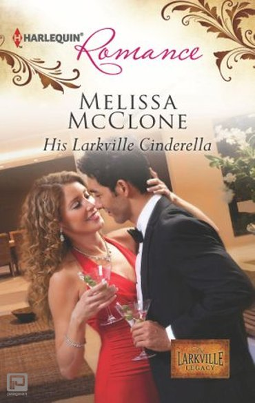 His Larkville Cinderella - The Larkville Legacy