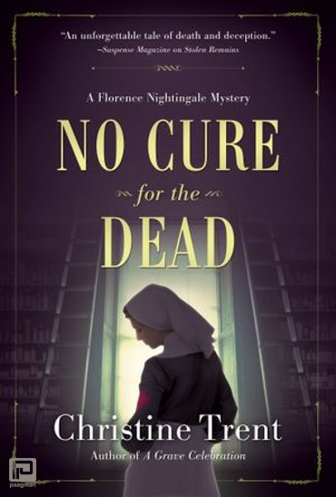 No Cure for the Dead - A Florence Nightingale Mystery