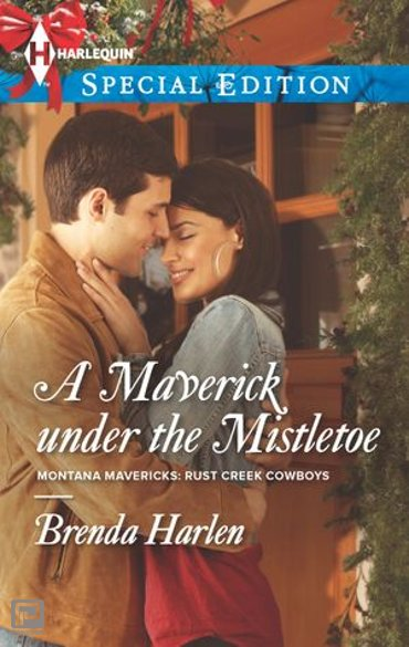 A Maverick under the Mistletoe - Montana Mavericks: Rust Creek Cowboys