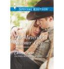 The Maverick's Summer Love - Montana Mavericks: Rust Creek Cowboys
