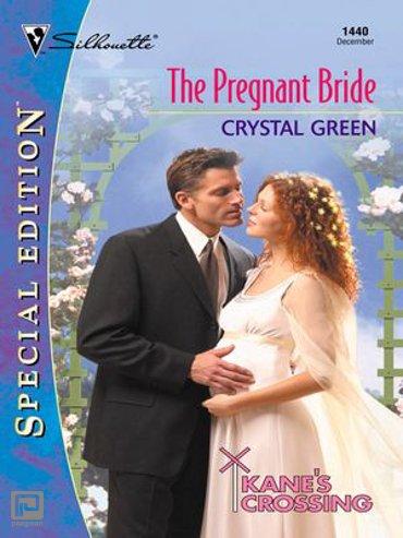 THE PREGNANT BRIDE