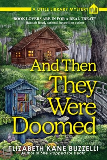 And Then They Were Doomed - A Little Library Mystery