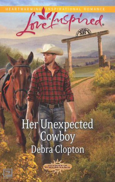 Her Unexpected Cowboy - Cowboys of Sunrise Ranch