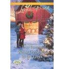 White Christmas in Dry Creek - Return to Dry Creek