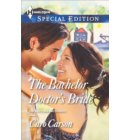 The Bachelor Doctor's Bride - The Doctors MacDowell