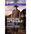 Rustling Up Trouble - Sweetwater Ranch