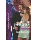 Colton Undercover - The Coltons of Shadow Creek