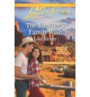 The Rancher's Family Wish - Wranglers Ranch