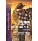 Shielded by the Cowboy SEAL - SOS Agency