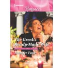 The Greek's Ready-Made Wife - Brides for the Greek Tycoons