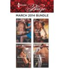 Harlequin Blaze March 2014 Bundle