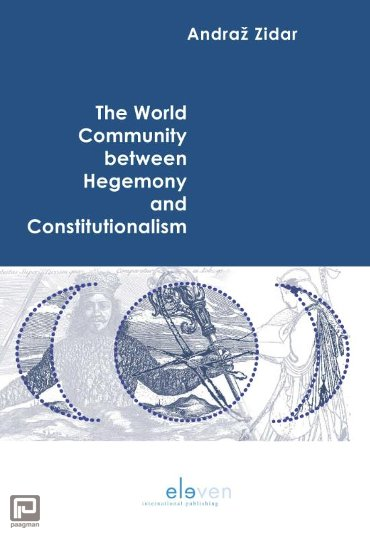 The World Community between Hegemony and Constitutionalism