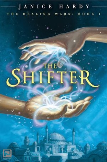 The Healing Wars: Book I: The Shifter - Healing Wars