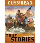 Guys Read: True Stories - Guys Read