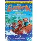 The Elementia Chronicles #2: The New Order - Elementia Chronicles