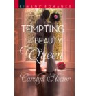 Tempting The Beauty Queen (Once Upon a Tiara, Book 5) - Once Upon a Tiara