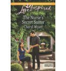 The Nurse's Secret Suitor (Mills & Boon Love Inspired) (Eagle Point Emergency, Book 3) - Eagle Point Emergency