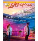 The Doctor's Devotion (Mills & Boon Love Inspired) (Eagle Point Emergency, Book 1) - Eagle Point Emergency