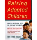 Raising Adopted Children, Revised Edition