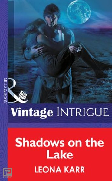 Shadows On The Lake (Mills & Boon Intrigue) (Eclipse, Book 9) - Eclipse
