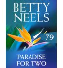 Paradise for Two (Betty Neels Collection, Book 79) - Betty Neels Collection