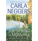 The Spring At Moss Hill (Swift River Valley, Book 6) - Swift River Valley