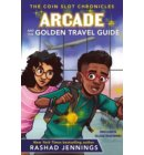 Arcade and the Golden Travel Guide - The Coin Slot Chronicles