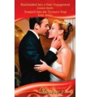 Blackmailed Into a Fake Engagement / Tempted Into the Tycoon's Trap: Blackmailed Into a Fake Engagement (The Hudsons of Beverly Hills, Book 1) / Tempted Into the Tycoon's Trap (Mills & Boon Desire)