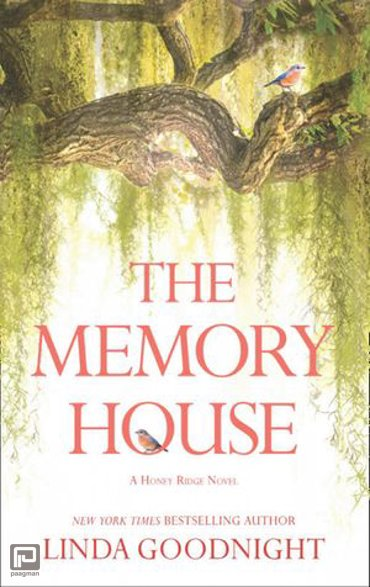 The Memory House (A Honey Ridge Novel, Book 1) - A Honey Ridge Novel