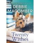 Twenty Wishes - A Blossom Street Novel