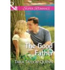 The Good Father (Mills & Boon Superromance) (Where Secrets are Safe, Book 6) - Where Secrets are Safe