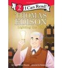 Thomas Edison: Lighting the Way - I Can Read