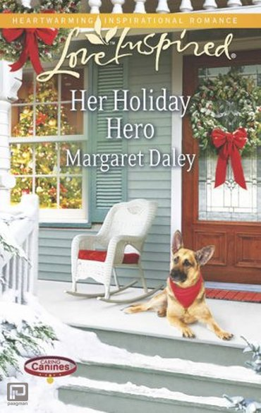 Her Holiday Hero (Mills & Boon Love Inspired) (Caring Canines, Book 2) - Caring Canines