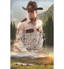 Home on the Ranch: Wyoming Cowboy Ranger - Wind River Cowboys