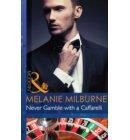 Never Gamble with a Caffarelli (Mills & Boon Modern) (Those Scandalous Caffarellis, Book 3) - Those Scandalous Caffarellis