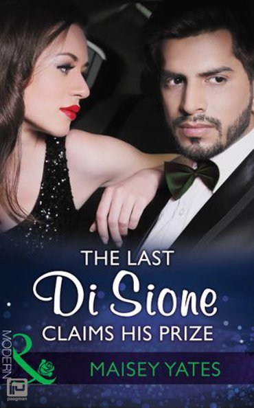 The Last Di Sione Claims His Prize (Mills & Boon Modern) (The Billionaire's Legacy, Book 0) - The Billionaire's Legacy
