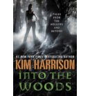 Into the Woods - A Hollows Novella