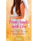 From Angels with Love: True-life stories of communication with Angels (HarperTrue Fate – A Short Read) - HarperTrue Fate – A Short Read
