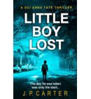 Little Boy Lost (A DCI Anna Tate Crime Thriller, Book 3) - A DCI Anna Tate Crime Thriller