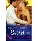 Prince Nadir's Secret Heir (Mills & Boon Modern) (One Night With Consequences, Book 7) - One Night With Consequences